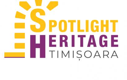 Patrimoniul sub reflectoare / Spotlight Heritage Timișoara