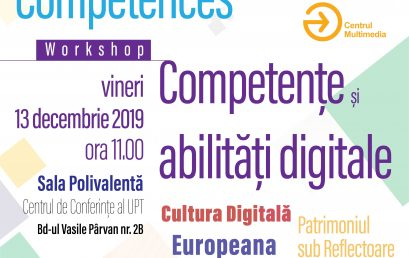 Workshop Competențe și abilități digitale – Digital Culture, Europeana și Timișoara 2021