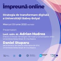 #impreunaonline webinar - Babeș-Bolyai University's digital transformation strategy