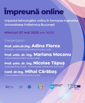 Webinar #impreunaonline –  Impactul tehnologiilor online în formarea inginerilor