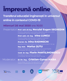 #impreunaonline webinar - The transfer of engineering education in the online universe in the context of COVID-19