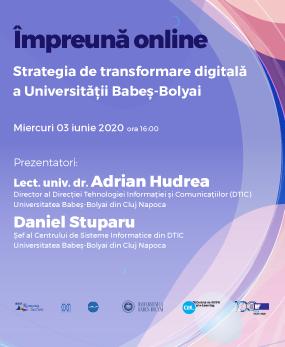Webinar #impreunaonline –  Strategia de transformare digitală a Universității Babeș-Bolyai