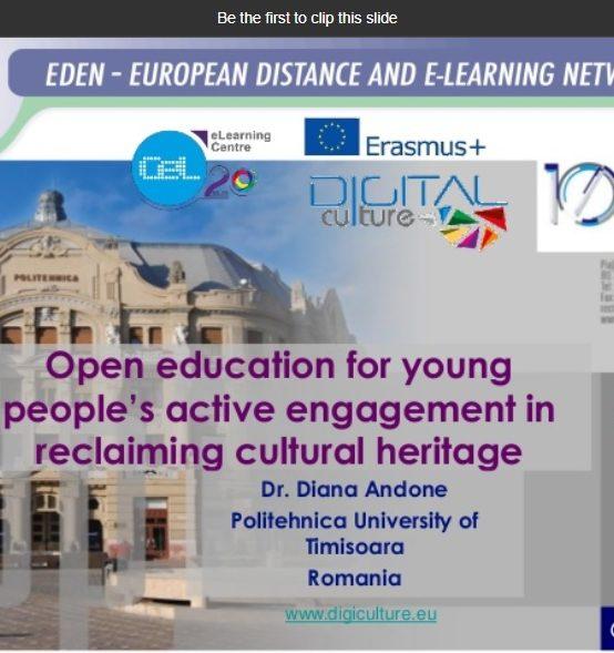 Dr. Diana Andone despre inițiativele culturale din proiectul Digiculture în cadrul webinarului EDEN #OEW2020