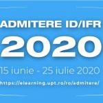 Rezultate ADMITERE ID/IFR – sesiunea IULIE 2020