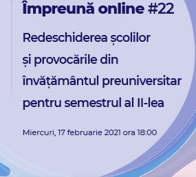 #impreunaonline webinar: Reopening schools and challenges in pre-university education for the second semester
